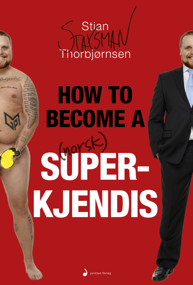 boken-how-to-become-a-norsk-superkjendis-stian-staysman-thorbjornsen