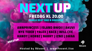 """REVENT´s """"NEXT UP"""" blaster 11 nye + AFTERPARTY m/ DJ SWAA"""